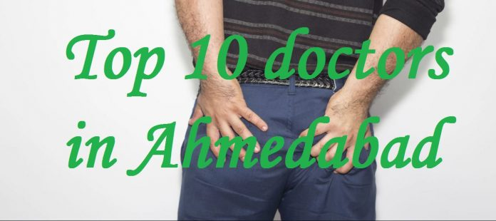 Top 10 Piles Doctors in Ahmedabad