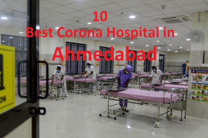 Best Corona Hospital in Ahmedabad