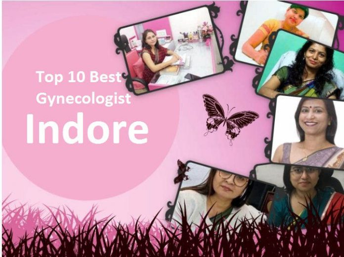 Top 10 Best Gynecologist in Indore