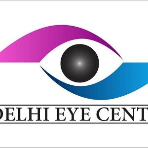 Delhi Eye Centre - Eye Hospital in Delhi
